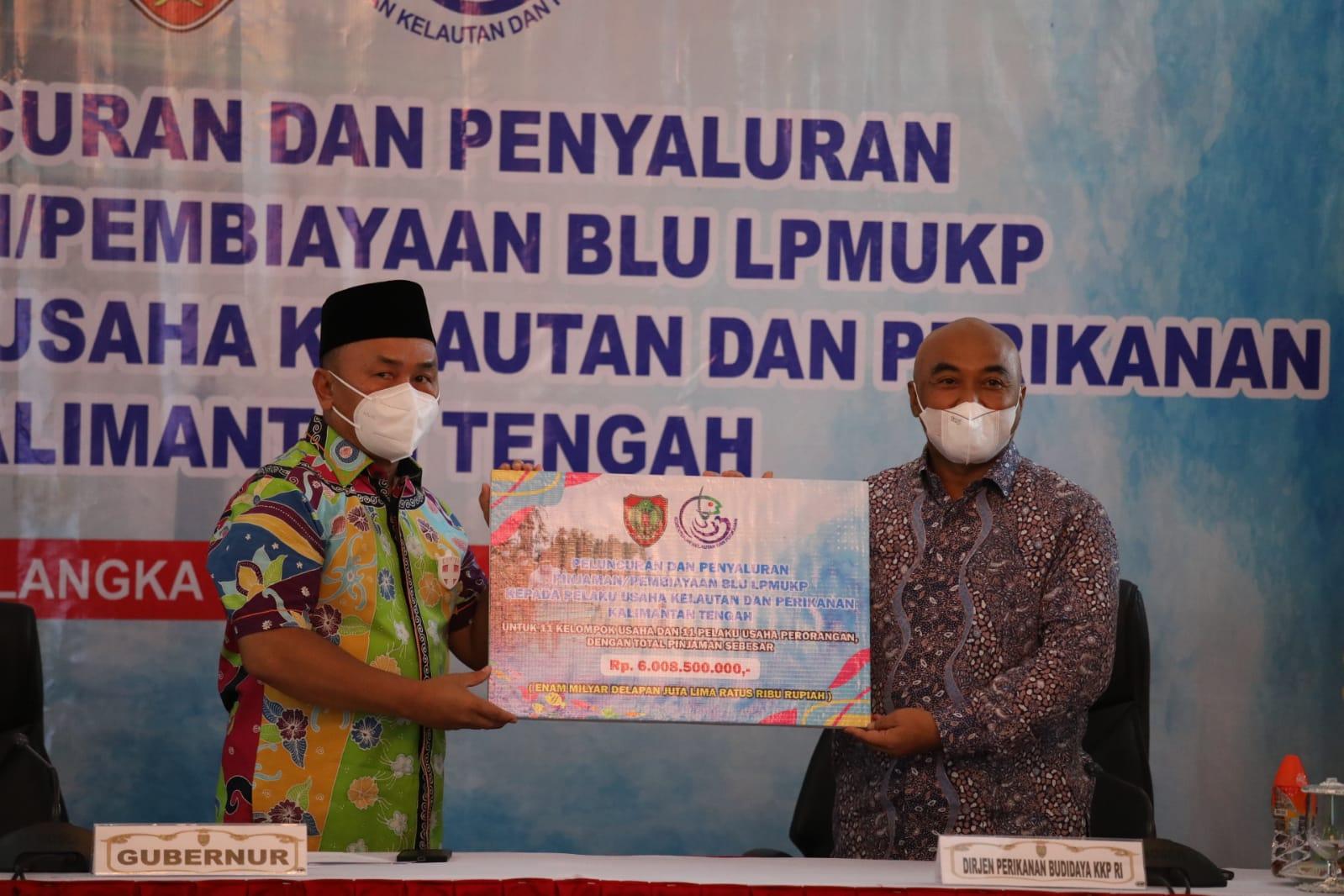 Gubernur H. Sugianto Sabran Hadiri Sekaligus Berikan Sambutan Pada Acara Peluncuran dan Penyaluran Pinjaman/ Pembiayaan BLU LPMUKP Kepada Pelaku Usaha Kelautan dan Perikanan Kalteng